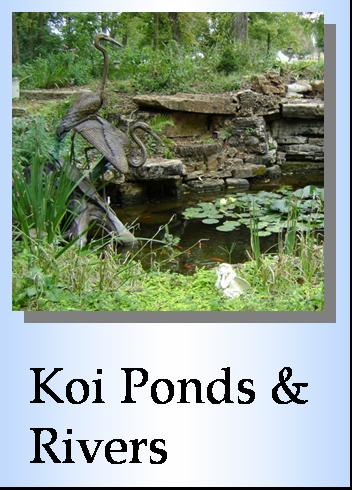 Koi Ponds and creek beds, rivers, water features, pondless waterfalls